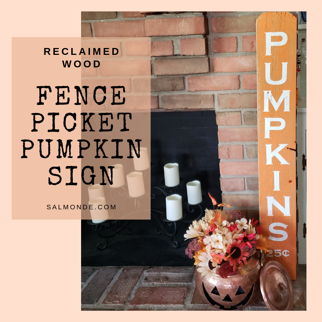 Autumn Pumpkin Picket Sign from Reclaimed Fence Board